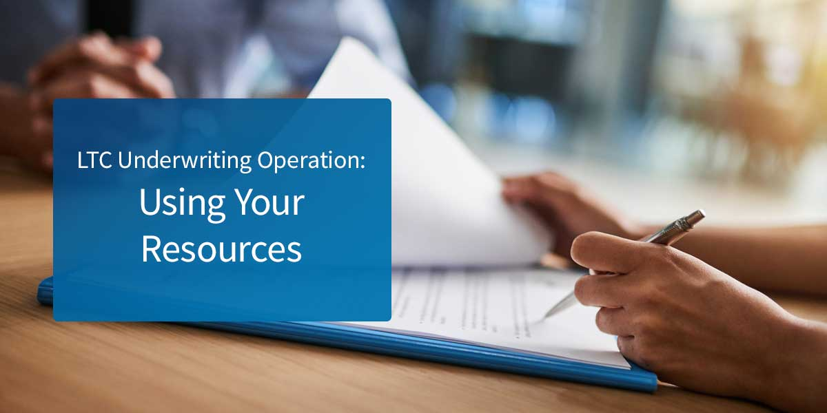 Underwriting Operation: Using Your Resources