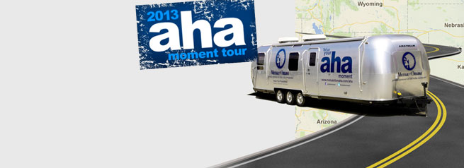 2013 aha moment Tour